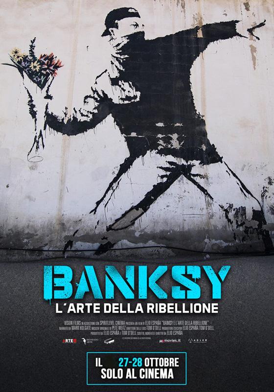 Banksy - L'arte della ribellione (2021)